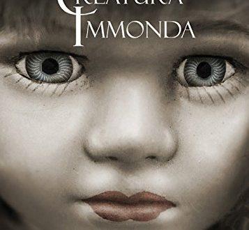 Creatura Immonda: Esce l'opera di Giulia Assunta Vinci