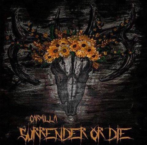 """""""Surrender Or Die"""": Il nuovo singolo dei Carmilla – La recensione"""