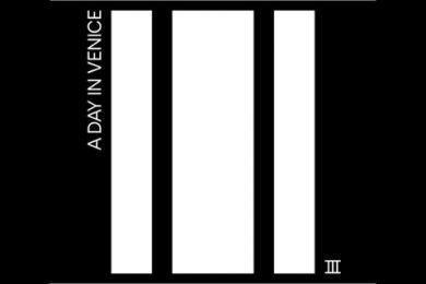 """""""III"""" il nuovo album di A Day in Venice – L'intervista"""